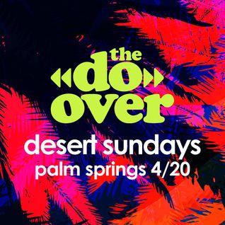 J.Rocc at The Do-Over Desert Sundays (04.20.14)