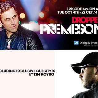 Premeson - Dropped - Episode #49 [DI.fm] - w/ Tim Royko Guestmix
