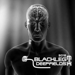 Blackleg - Deep Fields Mix 2012