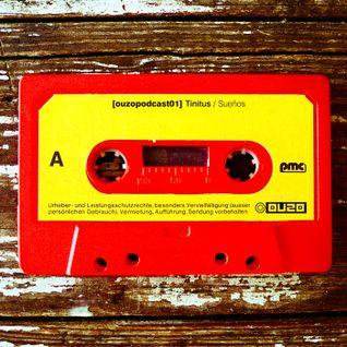 Ouzomusic Podcast 001 // Tinitus - Sueños: Samples