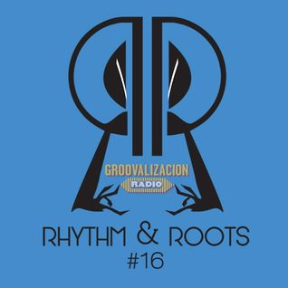 Rhythm and Roots Volume 16