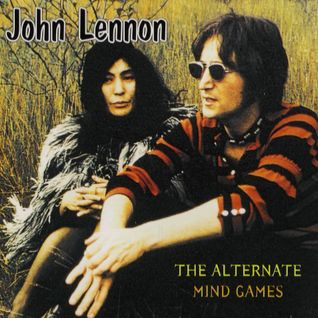 John Lennon -  1973-xx-xx The Alternate Mind Games Complete
