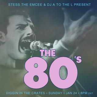 Diggin' In The Crates 01/24/16 - The 80's Pop Tribute