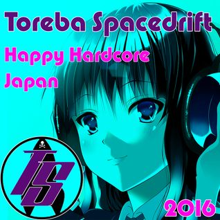 Toreba Spacedrift - Happy Hardcore Japan 2016 (FREE DOWNLOAD)
