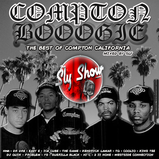 (Compton Boogie: Mixed By Sly) Kendrick Lamar, The Game, Ice Cube, Eazy-E  (TheSlyShow.com)