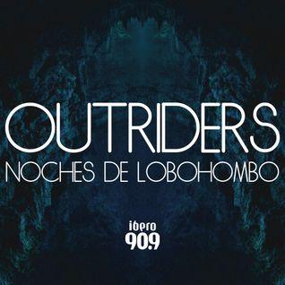 Outriders Noches De Lobohombo (ibero 90.9)