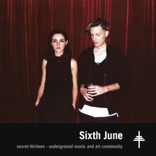 Sixth June - Secret Thirteen Mix 173