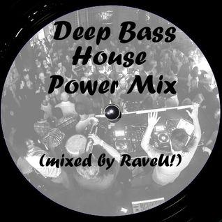 Deep Bass House Power Mix