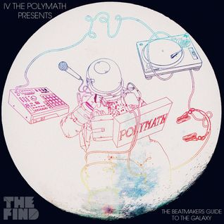 IV The Polymath - The Beatmakers Guide To The Galaxy