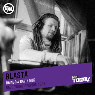 Blasta - Bass Today Special #007