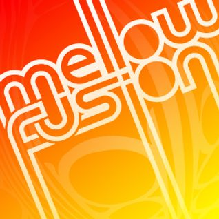 Mellow Fusion Radio Show 055 speechless