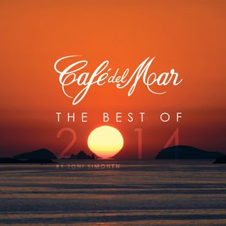 Café del Mar The Best Of 2014 Mix by Toni Simonen