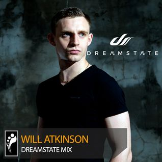 Will Atkinson — Dreamstate Mix