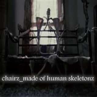 Chairz Made of Human Skeletonz