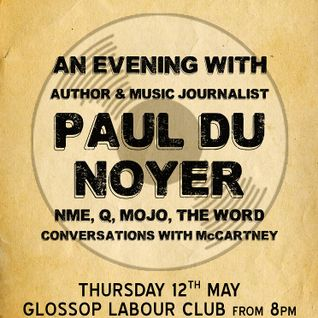 Glossop Record Club - An Evening with Paul Du Noyer (May 2016)