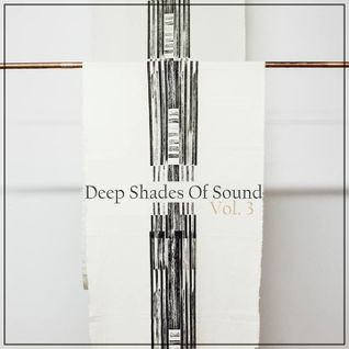 Deep Shades Of Sound (Mix sessions vol.3)