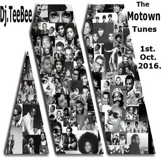 The Motown Tunes Mix 1st Oct. 2016