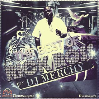 THE BEST OF RICK ROSS BY DJ MERCHY