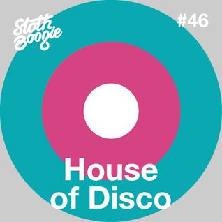 SlothBoogie Guestmix #46 - House Of Disco 'Magnier's C Minor Mix'