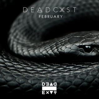 Dead Exit - #DeadCast February 2015 @DeadExitMusic