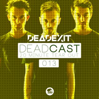 DeadExit - DeadCast 013