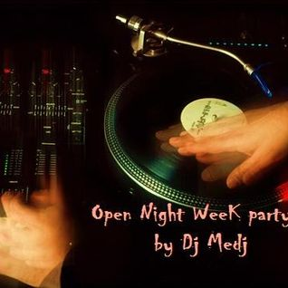 Open Night Week Party #1