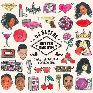 Butter Smooth (Sweet Slow Jam Megamix) 13minutes Preview