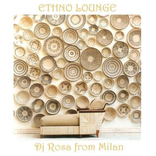 DJ ROSA FROM MILAN - Ethno Lounge