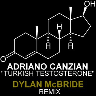 Adriano Canzian - Turkish Testosterone (Dylan McBride remix)PREVIEW