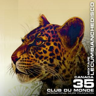 Club du Monde @ Canada - LeCumbiancheDisco mar/2011