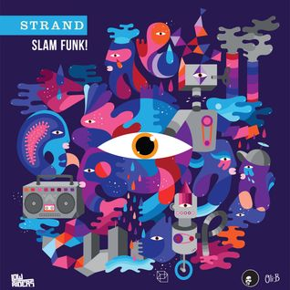 SLAM FUNK! - Strand mix for Rhythm Incursions