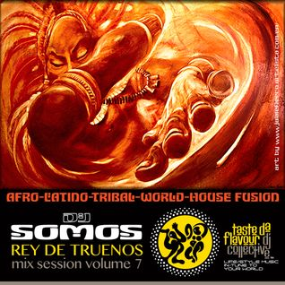 DJ SOMOS : Rey de Truenos : Mix Session Volume 7