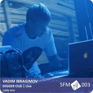 Ibragimov - Live@Digger [SFM 003]