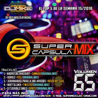 #SuperCapsulaMix - #Volumen65 - by @DjMikeRaymond