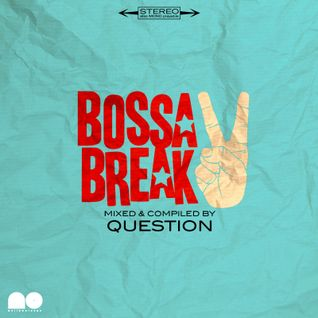Question - Bossa Break vol.2