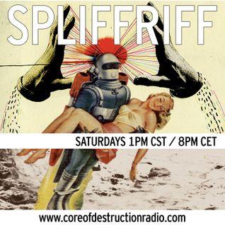 Spliffriff Episode 4 on Core of Destruction Radio