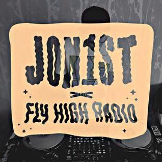 Jon1st x Fly High Radio #9 w/ IFTW & Mighty Atom