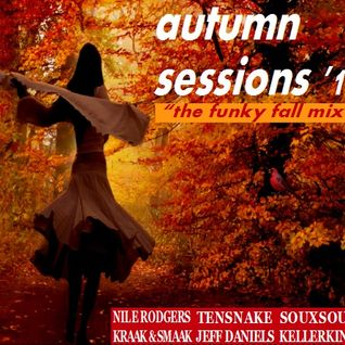Autumn Sessions '15 - The Funky Fall Mix
