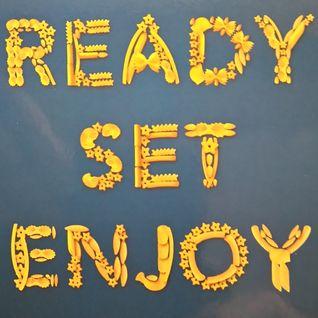Ready Set Enjoy :)