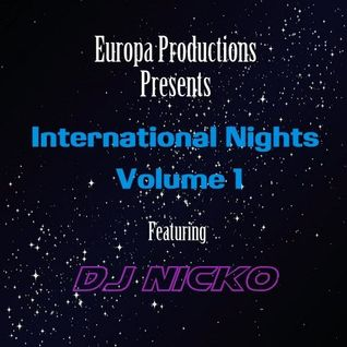 Europa Productions - DJ Nicko International Nights Volume 1