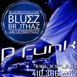 Blu∑z Brothaz: DJ P-Funk - Rhythm & Blu∑z Vol. 1