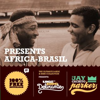 Jay Cachito Parker Present's AFRICA - BRASIL