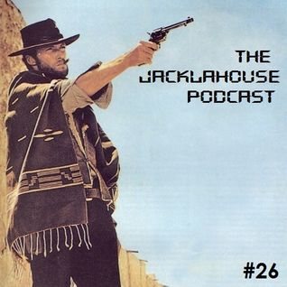 The JackLaHouse Podcast #26