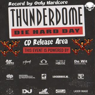THUNDERDOME CD RELEASE 5Dec Die Hard Fan Day