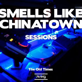 A!Smells like chinatown sessions (23/07/11) The Old Times.HOUSE/TRIBAL/PROGRESSIVE/DEEP/FUNKY