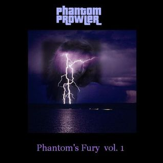 Phantom Prowler - ''Phantom's Fury vol. 1'' (Darkpsy Mix)