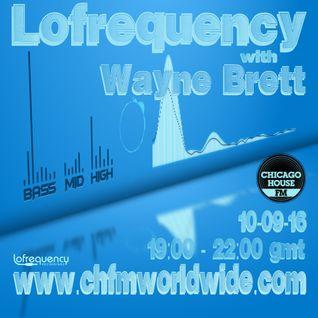 Wayne Brett's Lofrequency Show on Chicago House FM 10-09-16