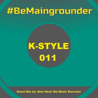 #BeMaingrounder 011   Guest Mix by Alan Hash (Da Music Records)