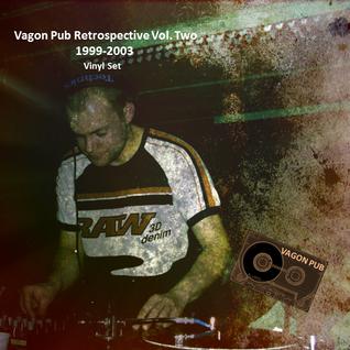 Eddie Horse - Vagon Pub Retrospective Vol.Two [1999-2003] Techno_Vinyl Set