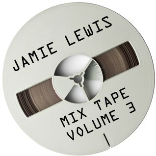 Jamie Lewis Mix Tape Volume 3